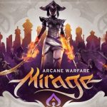 Mirage Arcane Warfare – PC